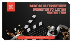 n this article we talked about letmewatchthis website and some of the best alternatives of that website because in some countries that website is not running so here are 10 best alternatives to that website I have checked all and that all websites are working smoothly. All Website, Movie Website, Get Movies, Good Movies To Watch, Perfect Image, Perfect Photo, Love Photos, Cool Pictures, Free Movies And Shows