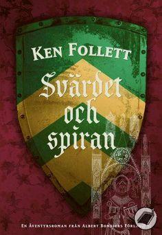 Ken Follett - Svärdet och spiran