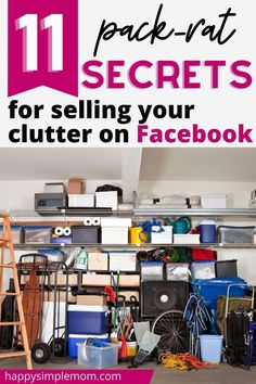 Check out these 11 pack-rat secrets for selling your clutter on Facebook. Sell your clutter for cash. Declutter your garage, declutter your storage closets, and other spaces. #declutter #makemoney #clutterfree Deep Cleaning Tips, Cleaning Hacks, Sell Your Stuff, Things To Sell, Clean Garage, Declutter Your Life, Home Management, Organizing Your Home, Organizing Tips