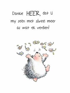 Goeie More, Afrikaans Quotes, Morning Blessings, Thank You Jesus, I Am Grateful, Praise God, My King, Good Morning, Qoutes