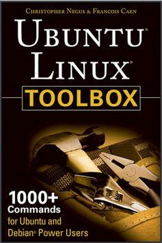 Ubuntu Linux ToolBox 1000 Plus Commands ~ DHOCNET Downloads - eBooks PDF, OpenWRT, BIOS Dump, Scripts, Games