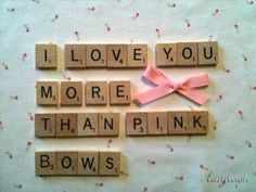"love-aashleigh:    ""I love u more than pink bows""  ©ThisMeansItsMine"