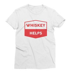 Whiskey Helps – My Main Tees The ultimate medicine - Whiskey. Self medicate in this graphic shirt. Also available in v-neck, tank and sweatshirt. Life Happens, Shit Happens, Graphic Shirts, Whiskey, Size Chart, Medicine, V Neck, Sweatshirts, Tees
