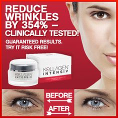 Skin Care Anti Wrinkle Creams. Reduce wrinkles by 354% clinically tested Kollagen Intensiv