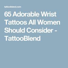 65 Adorable Wrist Tattoos All Women Should Consider - TattooBlend