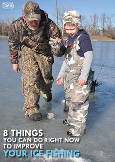 8 things you can do right now to improve your ice fishing - from the Iowa DNR