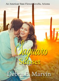 Saguaro Sunset (American State Flower novella Book by [Marvin, Debra E. Free Books, My Books, Reading Material, Arizona, Fiction, Christian, Sunset, American, Flower