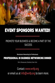 Become a part of the success.  Sponsorship opportunities available for the Professionals in Business Networking Dinner.  Click here for details.  #westchester #events #business #marketing #local