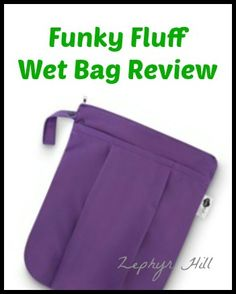 Funky Fluff wet bags are very unique...come see why! @Funky Fluff