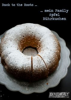 Back to the Roots ... mein Family Apfel Rührkuchen