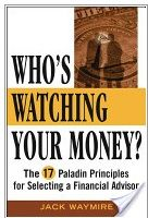 The first book of it's kind that helps you understand how financial advisors really work.