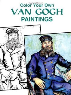 Color Your Own Van Gogh Paintings (Dover Art Coloring Book) by Vincent Van Gogh, http://www.amazon.com/dp/0486405702/ref=cm_sw_r_pi_dp_hepXrb1VR67EB