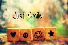 Just smile. #quotes