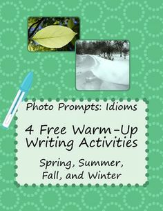 Warm-up Writing Prompts - 4 FREE Four-Season Idiom Photo Prompts