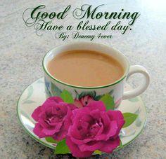 Good Morning and Good Coffee Bom dia e bom cafe tenha um abençoado dia
