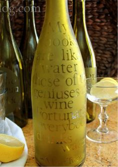 ETCHED WATER CARAFE- Etch your favorite quote onto a pretty wine bottle and use as decor or to serve drinks at the next backyard barbecue.