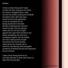 """""""Hidden,"""" a poem about feeling trapped. Follow more poetry by Leanne Rebecca on shesinprison.com"""