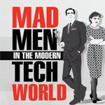 This is the Mad Men in the Modern Tech World!!