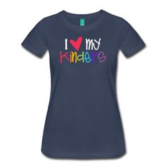 """Women's Colorful """"Love My Kinders"""". The place for AMAZING teacher shirts for all grades and special school days! With Teacher T-Shirts you get fun designs for spirit wear in all sizes. **See printing/care information below. Size/Measurement details available at the bottom of this page.**"""
