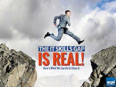 The IT Skills Gap is REAL! Here's how we can fix it.
