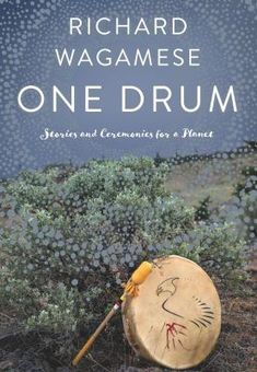 One Drum welcomes readers to unite in ceremony to heal themselves and bring harmony to their lives and communities. It draws from the foundational teachings of Ojibway tradition, the Grandfather Teachings. Focusing specifically on the lessons of humility, respect and courage, the volume contains simple ceremonies that anyone anywhere can do, alone or in a group, to foster harmony and connection. Drum Drawing, We Are All One, The Real World, Nonfiction Books, Bestselling Author, Audio Books, New Books, The Fosters, Drums