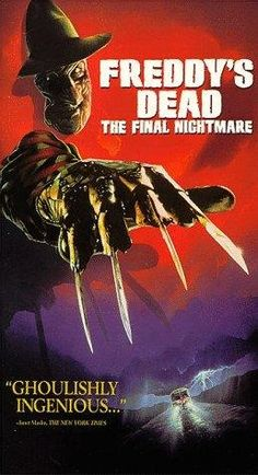 Freddy's Dead: The Final Nightmare (1991) aka A Nightmare on Elm Street 6: Freddy's Dead - The Final Nightmare  Director: Rachel Talalay  Cast: Robert Englund, Lisa Zane, Tom Arnold, Roseanne, Yaphet Kotto, Shon Greenblatt, Lezlie Deane, Ricky Dean Logan, Breckin Meyer
