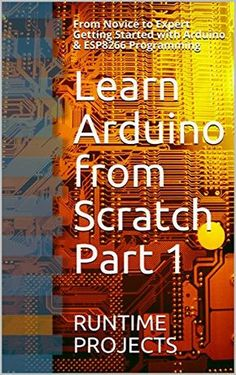 Learn Arduino from Scratch Part 1 Pdf Download e-Book
