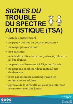 Renseignez-vous sur le trouble du spectre autistique ici :  http://canadiensensante.gc.ca/diseases-conditions-maladies-affections/disease-maladie/autism-fra.php?utm_source=pinterest_hcdns&utm_medium=social_fr&utm_content=mar3_autism1&utm_campaign=social_media_14