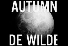 AUTUMN DE WILDE
