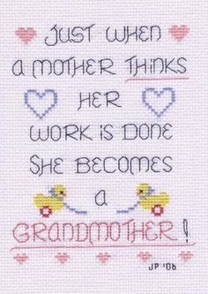 But; she loves every minute of being a grandmother