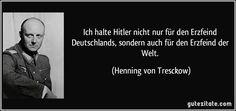 zitat-ich-halte-hitler-nicht-nur-fur-den-erzfeind-deutschlands-sondern-auch-fur-den-erzfeind-der-welt-henning-von-tresckow-243089.jpg (850×400)