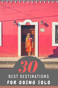 First time solo travel can be unnerving. Here's a list of 30 easy, cheap and safest destinations to travel to when you are away from home, on your own!
