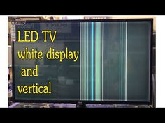 LG LED TV NO DISPLAY & VERTICAL LINES BAR PROBLEM | LED TV white display and vertical - YouTube Sony Led Tv, Lg Tvs, Videos, Display, Bar, Electronics, Youtube, Floor Space, Billboard