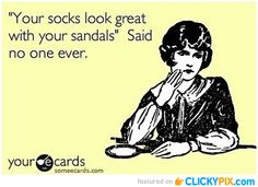Seriously what is up with teenage boys wearing socks with sandals?!?! You look like an old man.