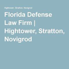 Florida Defense Law Firm | Hightower, Stratton, Novigrod
