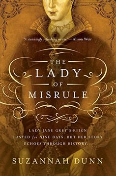 The Lady of Misrule: A Novel by Suzannah Dunn