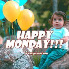 Happy Monday Qulmoms and Qulbabies! Have a great day! Happy Monday Images, Have A Great Day, Babies, Babys, Have A Happy Day, Baby Baby, Children, Kids, Infants