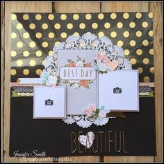 Beautiful: Single page Scrapbook Layout with Close To My Heart Hello Lovely  #ctmhfundamentals collides with #ctmhhellolovely again in an elegant #scrapbook  #layout #ctmh