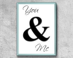 You And Me Print Ampersand Printable You And Me Printable Couple Bedroom, Bedroom Art, Etsy Handmade, Printable Wall Art, You And I, Art Boards, Canvas Wall Art, Greeting Cards, Framed Prints