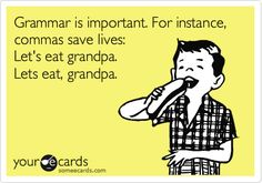 Grammar saves lives!