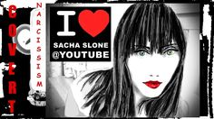 139 Best SACHA SLONE Narcissism Videos @YOUTUBE images in