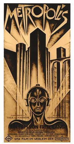 """""""Metropolis"""" by Fritz Lang. Metropolis is a 1927 German expressionist science-fiction film directed by Fritz Lang Metropolis Film, Metropolis Poster, Metropolis Fritz Lang, Metropolis Robot, Art Deco Posters, Cinema Posters, Film Posters, Vintage Posters, Poster Prints"""