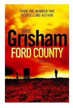 Click on link to buy this book for only $6! http://booksandbits.org.au/fiction-horror/2369-ford-county-stories-9780099547938.html #fordcountystories #Johngrisham #grisham #horrorbooks #horror #booksandbits #books #booksforsale #bookstobuy #book #books #buy #cheap #secondhandbooks #secondhandbooksforsale #buynow #secondhand #used #usedbooks