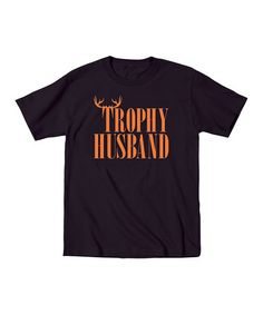 Another great find on #zulily! Black Contrast 'Trophy Husband' Tee #zulilyfinds