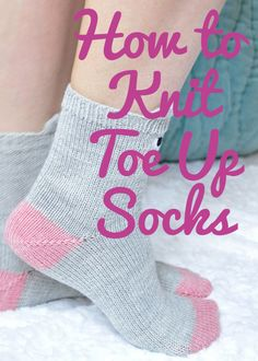 how to knit toe up socks knitting tutorial - a video tutorial for you showing you all of the techniques used to knit toe up socks knittingisawesome