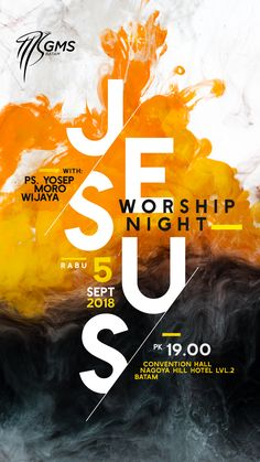 """Jesus"" worship Night batam by Danzjabrix Church Graphic Design, Church Design, Graphic Design Posters, Graphic Design Illustration, Flyer Design Inspiration, Typography Inspiration, Design Ideas, Creative Poster Design, Creative Posters"