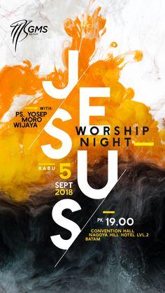 """Jesus"" worship Night batam by Danzjabrix Church Graphic Design, Church Design, Graphic Design Posters, Graphic Design Illustration, Graphic Design Layouts, Flyer Poster, Poster Layout, Web Design, Layout Design"