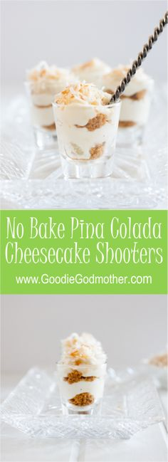 No Bake Piña Colada Cheesecake Shooters - - Dessert shooters make a fun and unique treat to take to a party. These no bake piña colada cheesecake shooters are the perfect mini dessert for summer fun! Mini Dessert Shooters, Cheesecake Shooters, Mini Dessert Cups, Dessert Shots, Mini Desserts, Fluff Desserts, Individual Desserts, Summer Desserts, Key Lime Pie Shot
