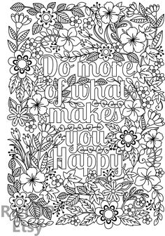 Printable Everyday is a Second Chance flower design Coloring