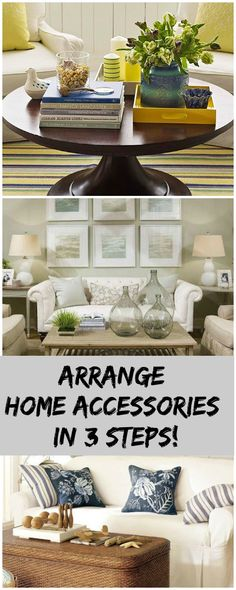 Arrange Home Accessories in 3 Steps!